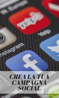 Crea la tua campagna social